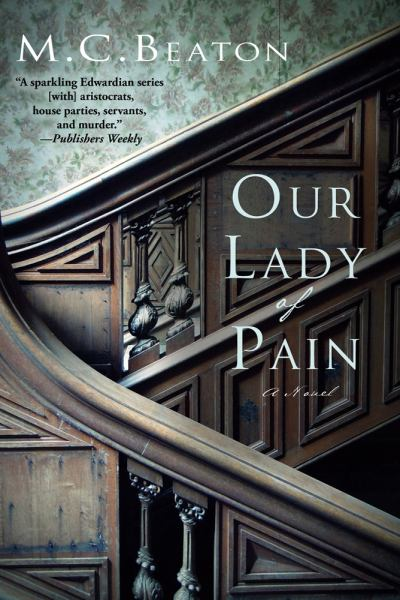 Our Lady of Pain (Edwardian Mysteries)