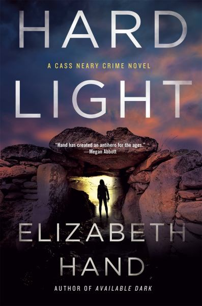 Hard Light (Cass Neary Crime)