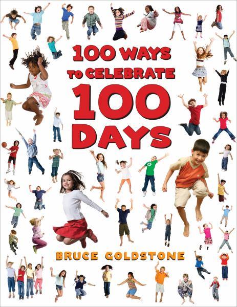 100 Ways to Celebrate 100 Days