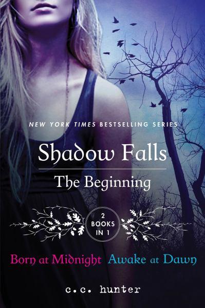 The Beginning (Shadow Falls, Born at Midnight/Awake at Dawn)