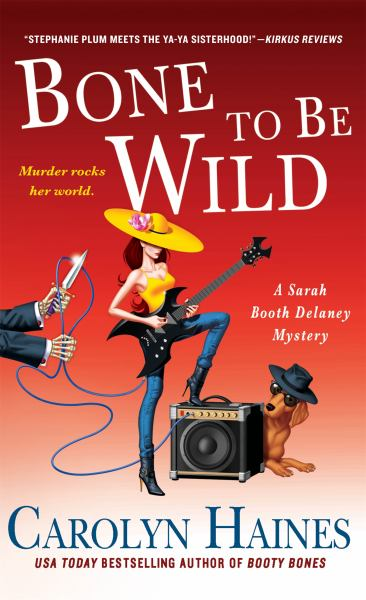 Bone to Be Wild (Sarah Booth Delaney Mystery)