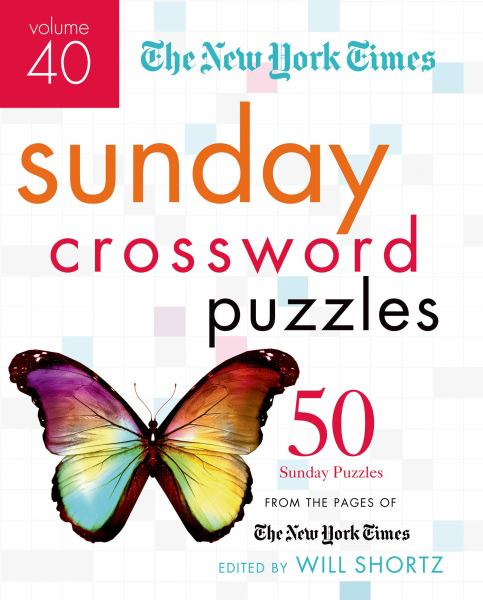 The New York Times Sunday Crossword Puzzles Volume 40