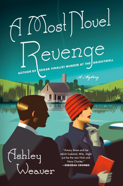 A Most Novel Revenge (An Amory Ames Mystery, Bk. 3)