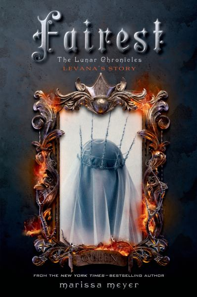 Fairest (The Lunar Chronicles Bk 3.5)