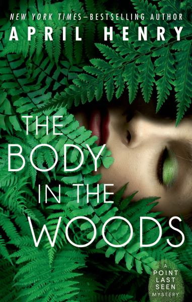 The Body in the Woods (Point Last Seen, Bk. 1)