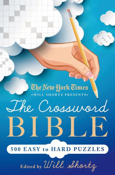 The New York Times Will Shortz Presents the Crossword Bible