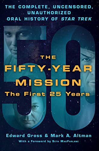 The Fifty-Year Mission: The First 25 Years