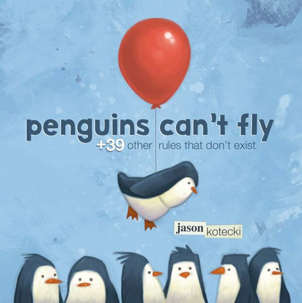 Penguins Can't Fly