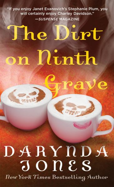 The Dirt on Ninth Grave (Charley Davidson Series)