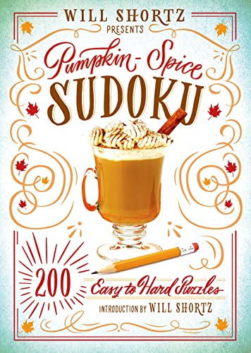 Will Shortz Presents Pumpkin Spice Sudoku