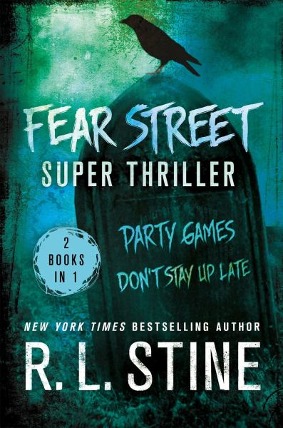 Fear Street Super Thriller: Party Games/Don't Stay Up Late