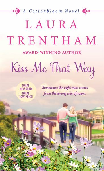 Kiss Me That Way (Cottonbloom, Bk.1)