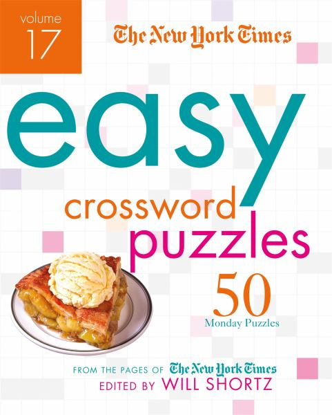 The New York Times Easy Crossword Puzzles Volume 17