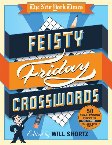 The New York Times Feisty Friday Crosswords