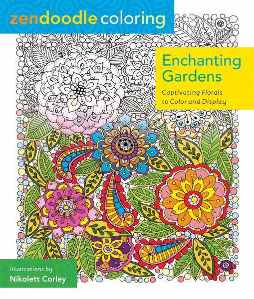 Zendoodle Coloring - Enchanted Gardens