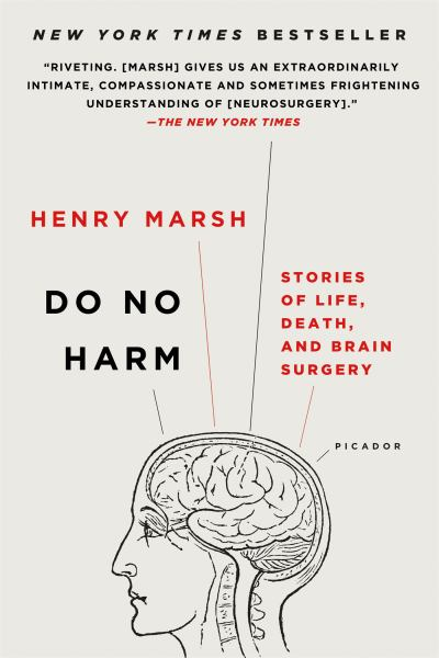 Do No Harm:Stories of Life, Death, and Brain Surgery