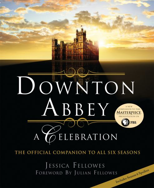 Downton Abbey - A Celebration