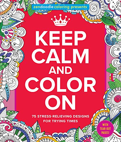Zendoodle Coloring Presents Keep Calm and Color On