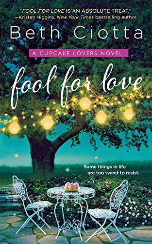 Fool For Love (Cupcake Lovers, Bk. 1)