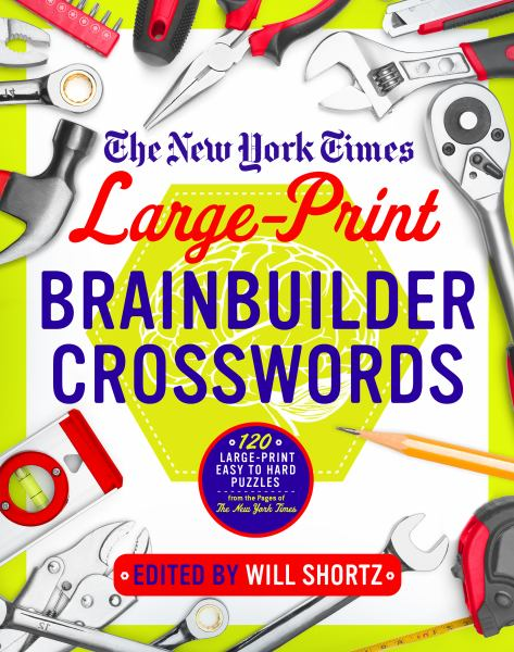 The New York Times Large-Print Brainbuilder Crosswords