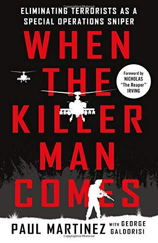 When the Killer Man Comes: Eliminating Terrorists As a Special Operations Sniper