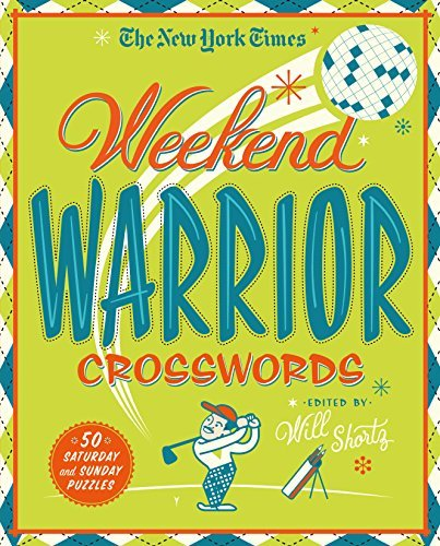 The New York Times Weekend Warrior Crosswords