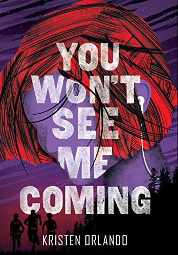 You Won't See Me Coming (Black Angel Chronicles, Bk.3)