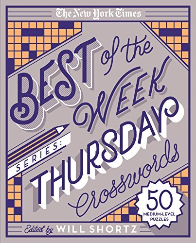 Thursday Crosswords (The New York Times Best of the Week Series)