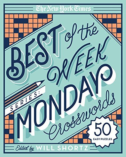 The New York Times Best of the Week Series: Monday Crosswords