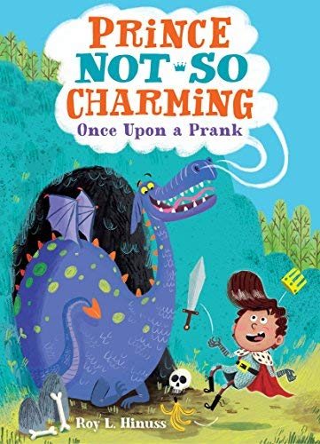 Once Upon a Prank (Prince Not So Charming, Bk. 1)