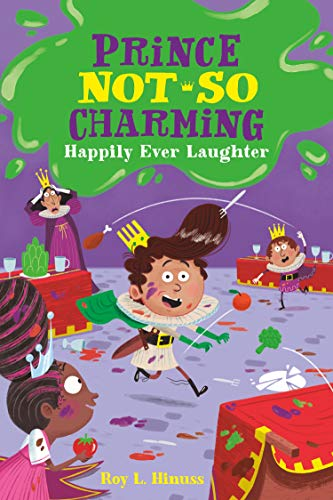 Happily Ever Laughter (Prince Not-So Charming, Bk. 4)