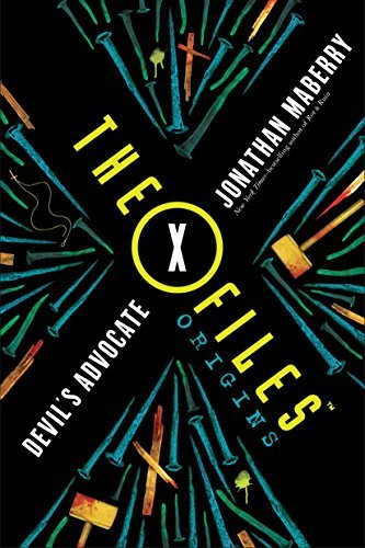 Devil's Advocate (The X-Files Origins, Volume 2)