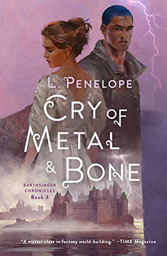 Cry of Metal & Bone (Earthsinger Chronicles Bk. 3)