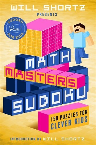 Will Shortz Presents Math Masters Sudoku