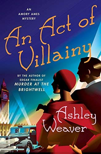 An Act of Villainy (Amory Ames Mystery)