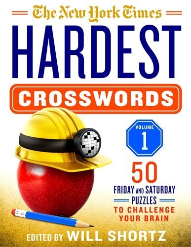 The New York Times Hardest Crosswords (Volume 1)