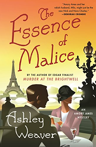 The Essence of Malice (An Amory Ames Mystery)