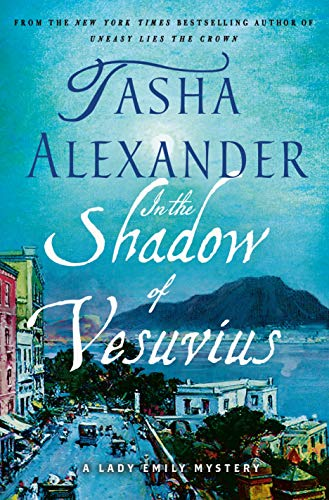 In the Shadow of Vesuvius (Lady Emily Mysteries)