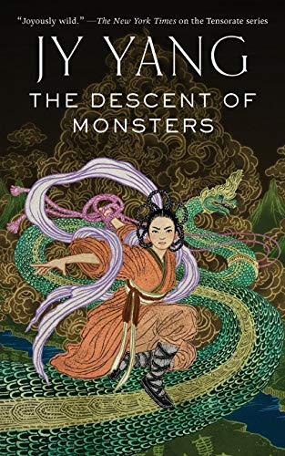 The Descent of Monsters (The Tensorate Series, Bk. 3)