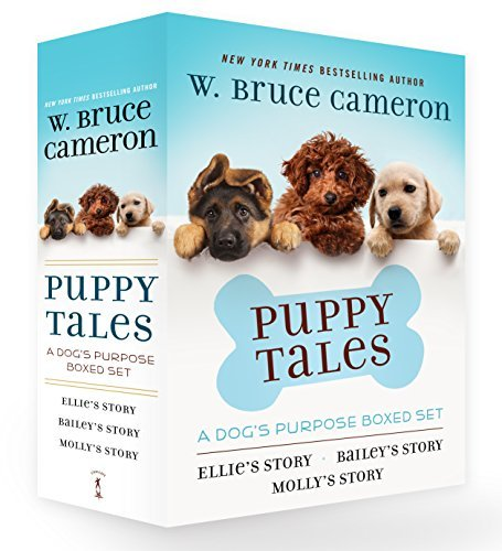 Puppy Tales: A Dog's Purpose Boxed Set (Molly's Story/Bailey's Story/Ellie's Story)