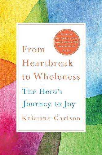 From Heartbreak to Wholeness: The Hero's Journey to Joy