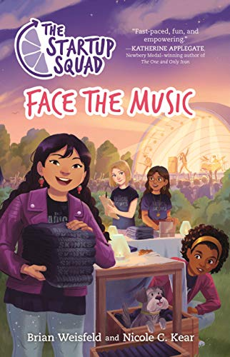 Face the Music (The Startup Squad, Bk. 2)