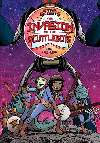 The Invasion of the Scuttlebots (Star Scouts, Bk. 3)