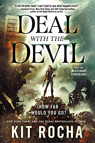 Deal with the Devil (Mercenary Librarians, Bk. 1)