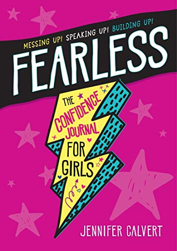 Fearless: The Confidence Journal for Girls