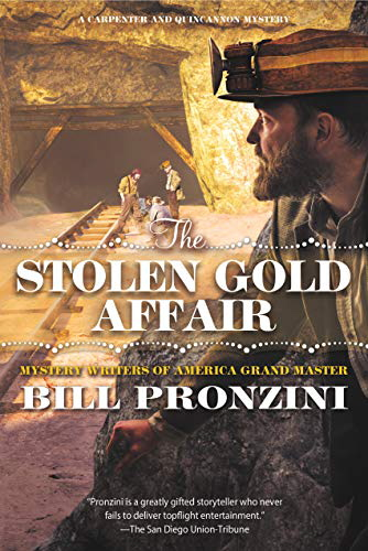 The Stolen Gold Affair (A Carpenter and Quincannon Mystery)