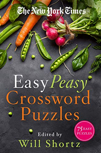 Easy Peasy Crossword Puzzles: 75 Easy Puzzles (The NewYork Times)
