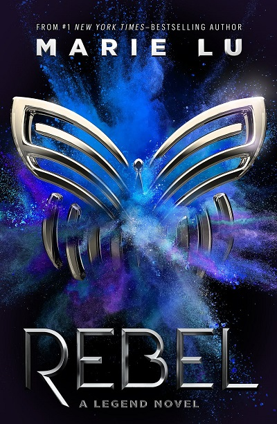 Rebel (Legend, Bk 4)