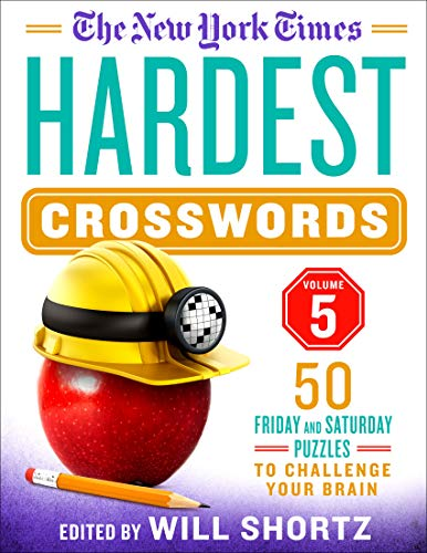 The New York Times Hardest Crosswords (Volume 5)