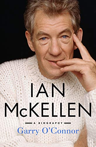 Ian McKellen: A Biography